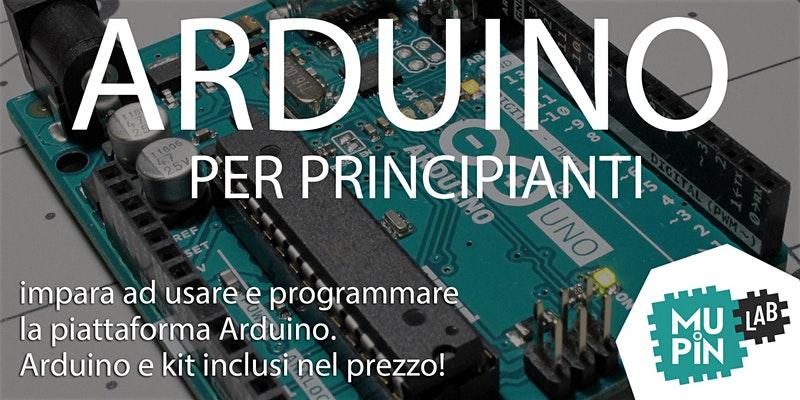 Mupin Lab: ad aprile 2020 parte il corso Arduino per principianti
