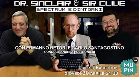 Mupin Talk 5 – giovedì 30 aprile 2020 : Dr Sinclair & Sir Clive