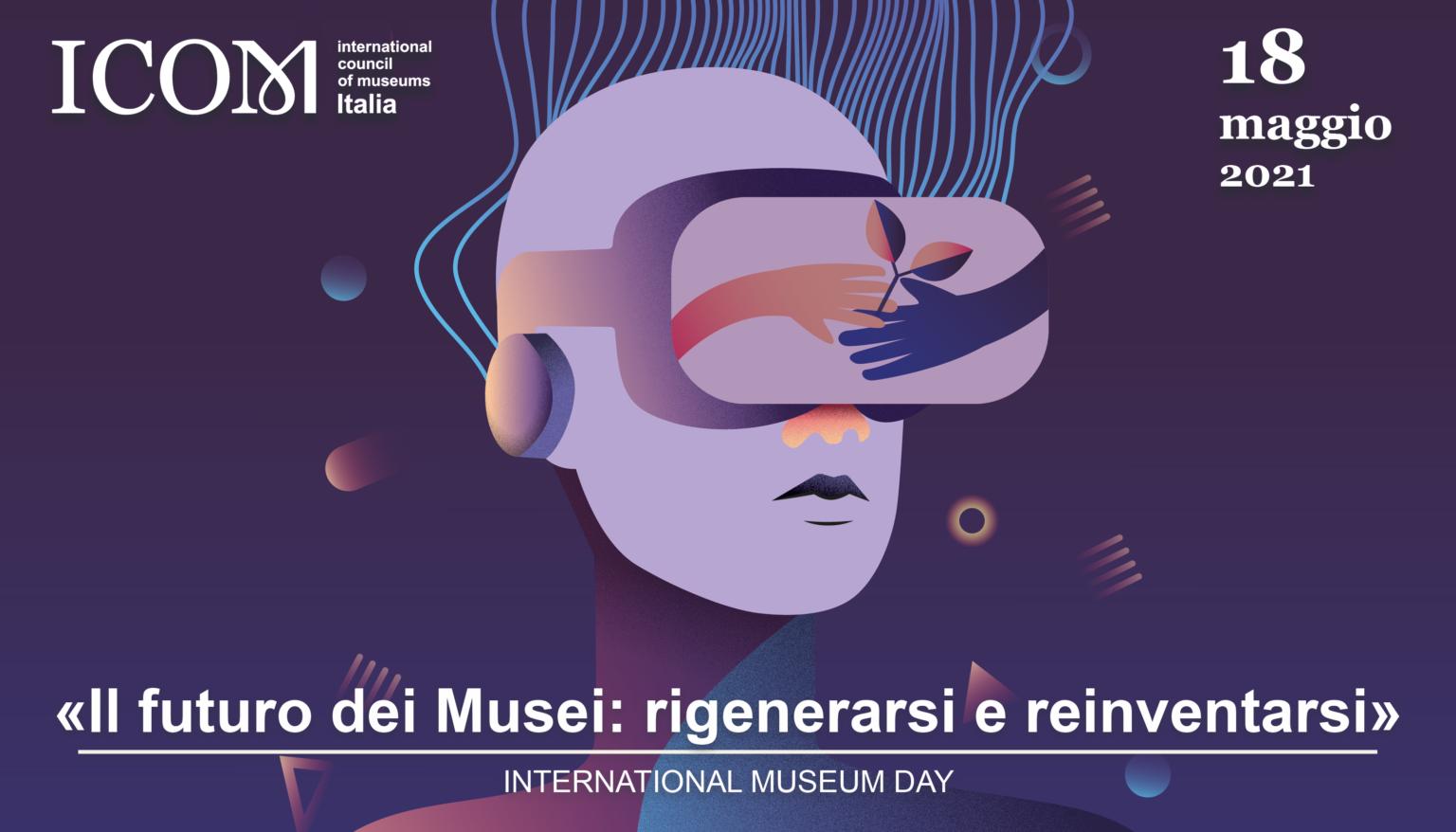 ICOMItalia 2021 International Museum Day