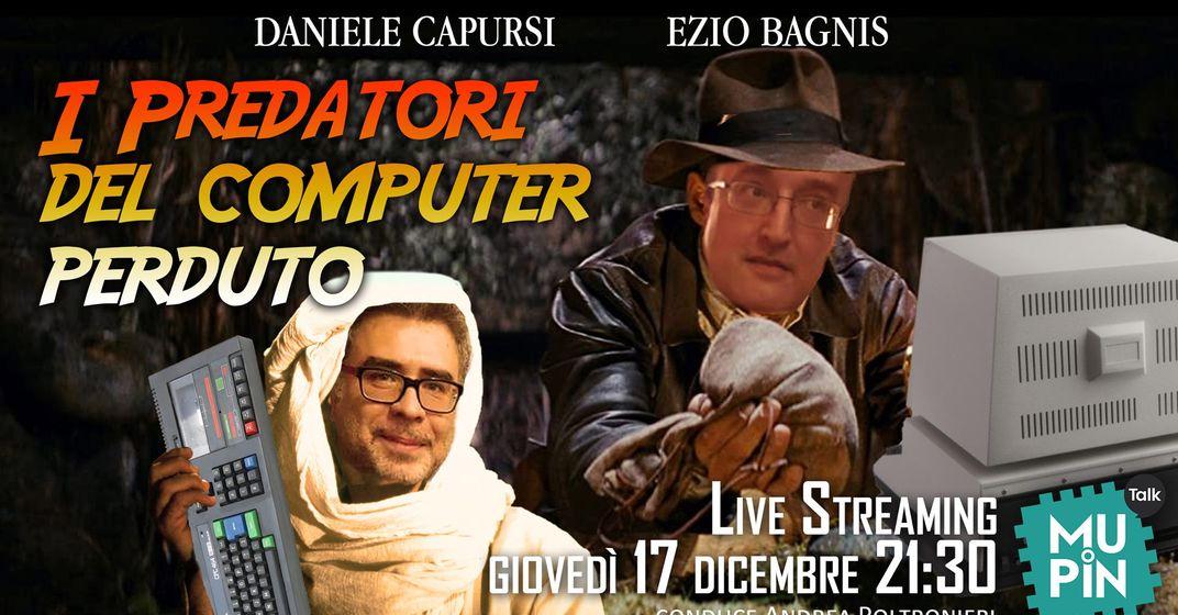 Enzo Bagnis e Daniele Capursi I predatori del computer perduto